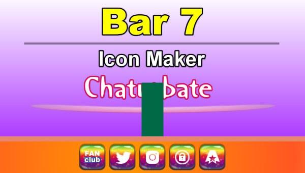 Bar 7 - FREE Chaturbate Icon Maker for your BIO