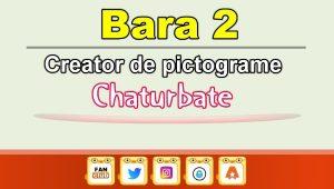 Bara 2 – Generator de pictograme social media pentru Chaturbate