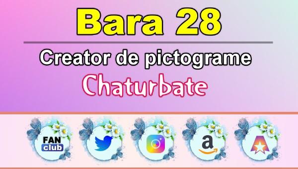 Bara 28 – Generator de pictograme social media pentru Chaturbate