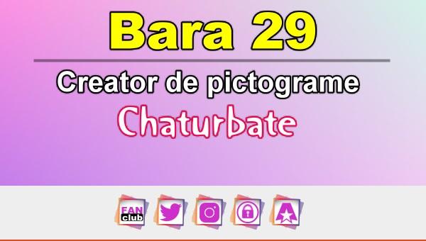 Bara 29 – Generator de pictograme social media pentru Chaturbate