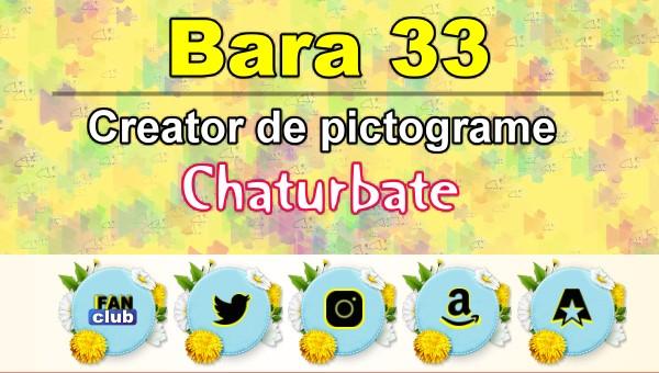 Bara 33 – Generator de pictograme social media pentru Chaturbate