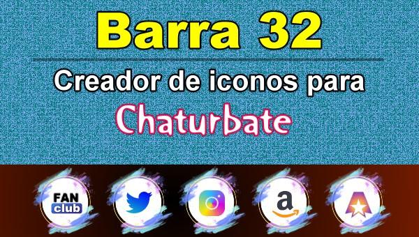 Barra 32 – Generador de iconos para redes sociales – Chaturbate