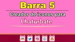Barra 5 – Generador de iconos para redes sociales – Chaturbate